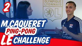 LE CHALLENGE 2avec Maxence Caqueret | OL By Emma