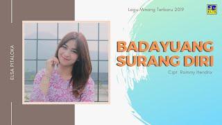 Elsa Pitaloka - Baduyuang Surang Diri Cipt  Rommy Hendrix [Official Music Video] Lagu Minang