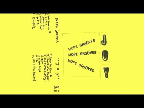MOPE GROOVES - Joy