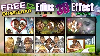 DOWNLOAD FREE EDIUS WEDDING 3D EFFECTS 2018 With Traning ll 100% WORKING ll TECH EXPRESS