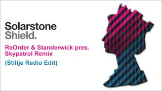 Solarstone - Shield Pt. 1 (Skypatrol Remix - Stiltje Radio Edit)