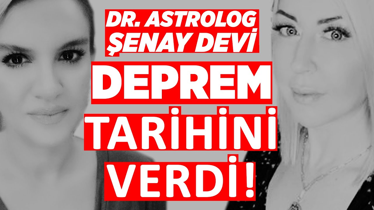 Dr. Astrolog Şenay Devi'den Deprem Uyarısı! Tarih ve Şehir İsmi Verdi!