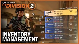 Tom Clancy's The Division 2: Tips & Tricks | Inventory Management | Ubisoft [NA]