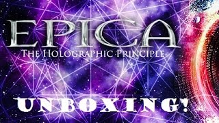THE HOLOGRAPHIC PRINCIPLE - EPICA UNBOXING!!!!