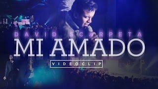 David Scarpeta - Mi amado (Videoclip)