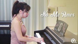 No Me Ames (Đừng Yêu Tôi) - Piano cover by Boi Ngoc