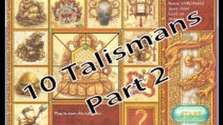 10 Talismans - Part 2