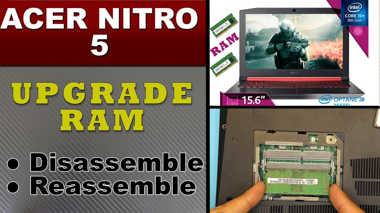 How To Upgrade Ram On Acer Nitro 5 Series Laptop Youtube