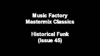 HISTORICAL FUNK - Music Factory Mastermix issue 45