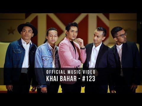 KHAI BAHAR - #123 (Official Music Video With Lyric)
