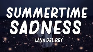 Lana Del Rey - Summertime Sadness (Lyrics)