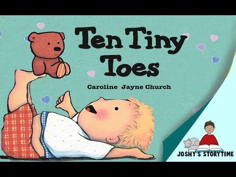 (Animated Story) Ten Tiny Toes by Caroline Jayne Church