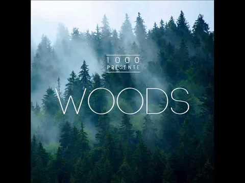 1000 présente WOODS (projet complet)