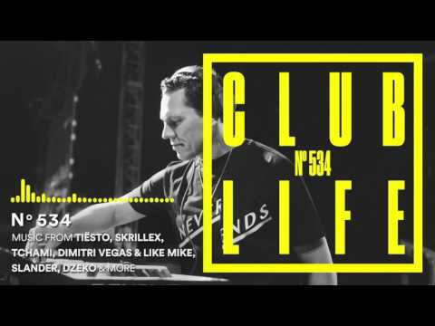 Club Life by Tiësto Episode 534 First Hour (Podcast)