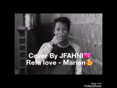 REHEFA LOVE   MARION COVER BY JFAHNI ❤      Jfahni Razakarivony