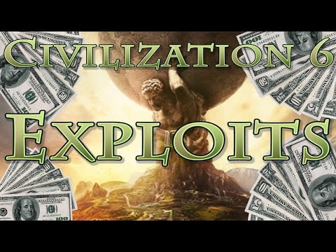 CIVILIZATION 6 - INFINITE GOLD & GAME BREAKING EXPLOITS/CHEATS
