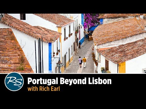 Portugal: Beyond Lisbon with Rich Earl | Rick Steves Travel Talks