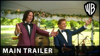 Bill & Ted Face the Music - Main Trailer - Warner Bros. UK
