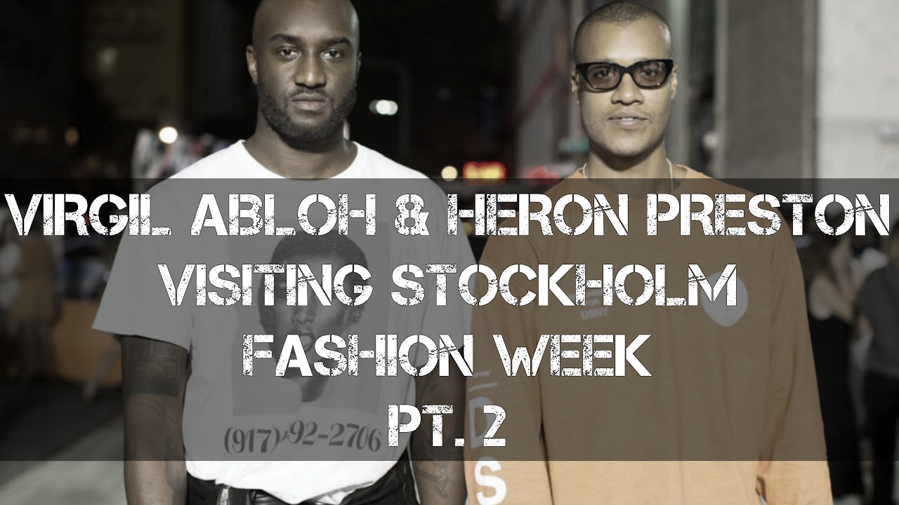 fa02294c612e VIRGIL ABLOH   HERON PRESTON AT STOCKHOLM FASHION WEEK PT.2 - YouTube