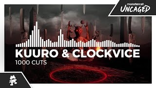 KUURO & Clockvice - 1000 Cuts [Monstercat Release]
