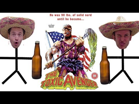 "What Was That?? A Drunken Movie Review of ""The Toxic Avenger"""