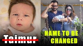 SHOCKING! Saif Ali Khan And Kareena To Change Taimur Ali Khan