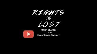 20180311 church of pentecost rights of lost message