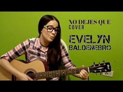 No Dejes Que – Caifanes (Cover Guitarra Acustica) Evelyn Baldenebro
