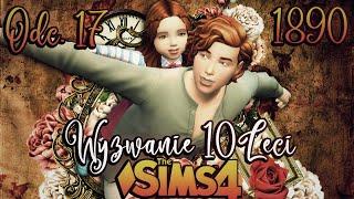 Sophia z Zielonego Wzgórza #17 - The Sims 4 WYZWANIE DZIESIĘCIOLECI 1890 r. | Mrs. Scarlett