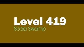Candy Crush Saga level 419 Help,Tips,Tricks and Cheats