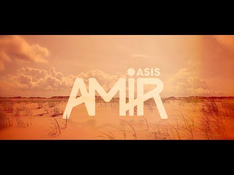 Amir - Oasis (Lyrics video)