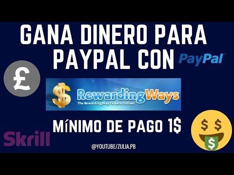 REWARDING WAYS GANA DINERO PARA PAYPAL MÍNIMO DE PAGO 1$