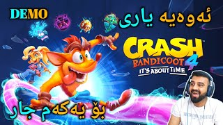 Crash Bandicoot 4 it's about time Demo - ئەوەیە یاری