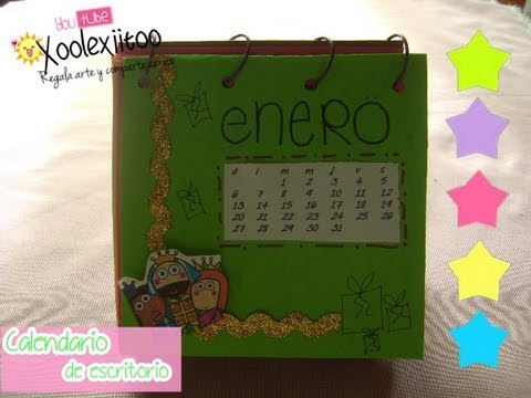 Xoolexiitoo calendario de escritorio 2o14 manualidades for Calendario manualidades