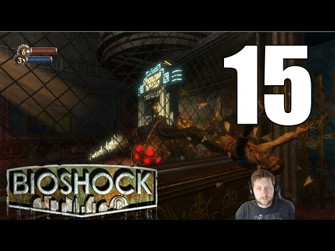 BioShock Remastered - Let's Play Part 15: Bouncer Rodeo