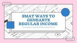 How to generate regular income from your investments ?