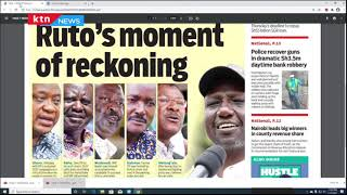Ruto's moment of reckoning | The Standard