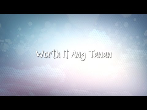 Kurt Fick feat. Jacky Chang - Worth It ang Tanan (Official Lyric Video)