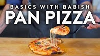 Pan Pizza | Basics with Babish