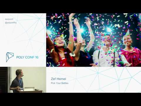 PolyConf 16: Pick Your Battles / Zef Hemel
