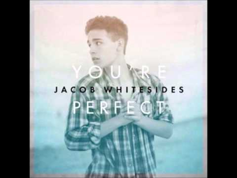 You're Perfect - Single Jacob Whitesides