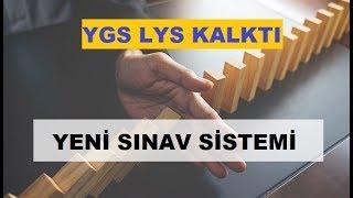 Yeni Sınav Sistemi Nasıl Olacak 2018 / Yeni Sınav Sistemiyle Gelen Yeniliker / YGS - LYS Kalktı