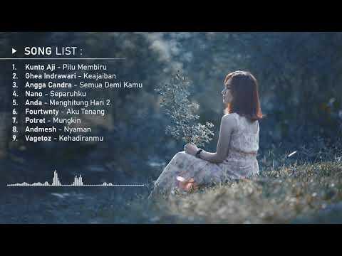 top-lagu-indonesia-terbaru-2019-hits-pilihan-terbaik-|-teman-tidur-&-santai