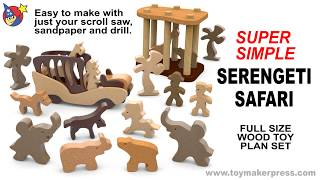 Wood Toy Plans - Easy To Build Safari Set