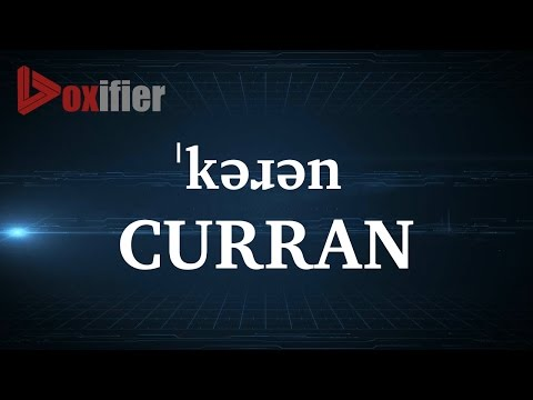 How to Pronunce Curran in English - Voxifier.com