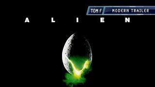 Alien - Modern Trailer