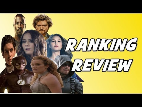 Review & Ranking: Arrow, Agents of SHIELD, Flash, Supergirl, Legends, Luke Cage, Iron Fist, Gotham