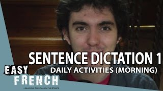 Easy French sentence dictation 1 - daily life (morning)