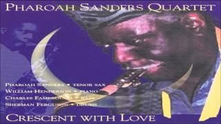 Pharoah Sanders Quartet - Naima