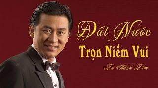 NHẠC CÁCH MẠNG TUYỂN CHỌN - Đất Nước Trọn Niềm Vui - NSƯT Tạ Minh Tâm